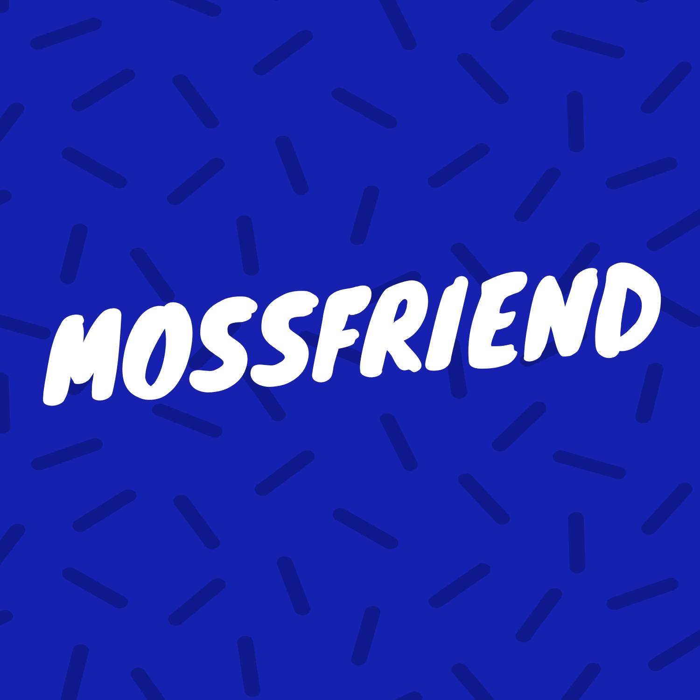 MOSSFRIEND